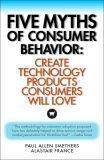 Five Myths of Consumer Behavior