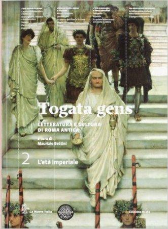 Togata gens. Per le Scuole superiori. Con espansione online