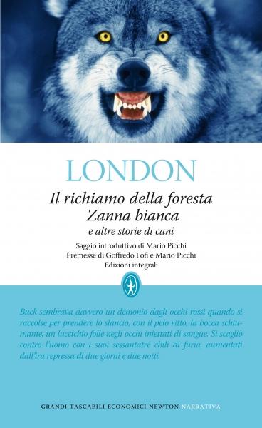 Il richiamo della foresta - Zanna Bianca e altre storie di cani