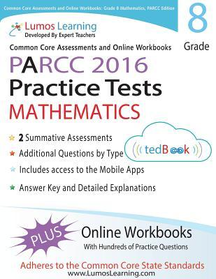 Common Core Assessments and Online Workbooks for Grade 8 Mathematics, Parcc Edition