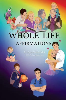 Whole Life Affirmations