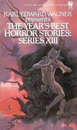 The Year's Best Horror Stories XIII