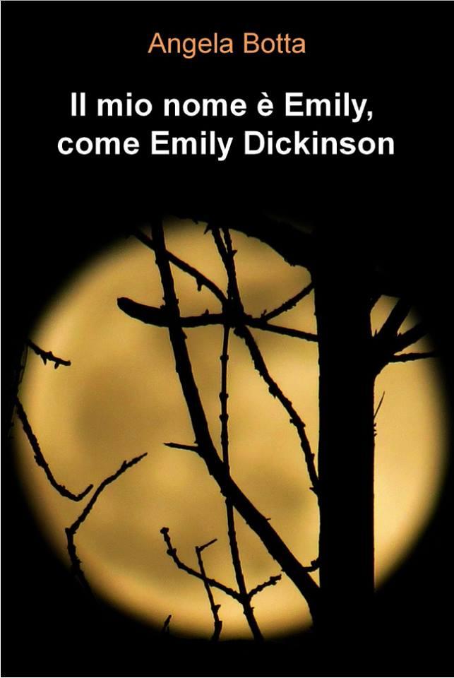 Il mio nome è Emily, come Emily Dickinson