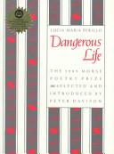 Dangerous life