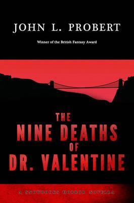 Nine Deaths of Dr Valentine, The