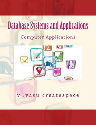 Database Systems and Applications