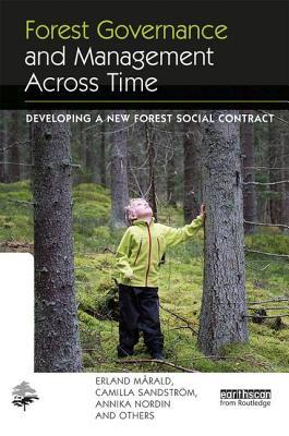 Forest Governance and Management Across Time