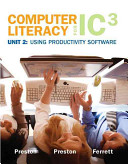 Computer Literacy for Ic3 2007