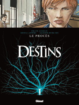 Destins, Tome 9