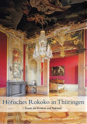 Hofisches Rokoko in Thuringen