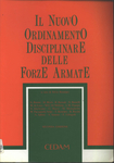 Il nuovo ordinamento disciplinare delle forze armate