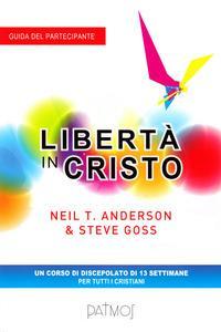 Libertà in Cristo. Guida del partecipante