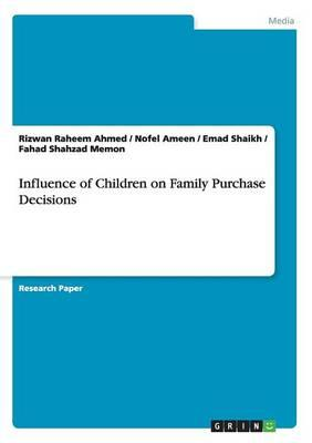 Influence of Children on Family Purchase Decisions