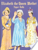 Elizabeth the Queen Mother Paper Dolls