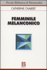 Femminile melanconic...