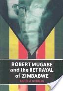 Robert Mugabe and th...