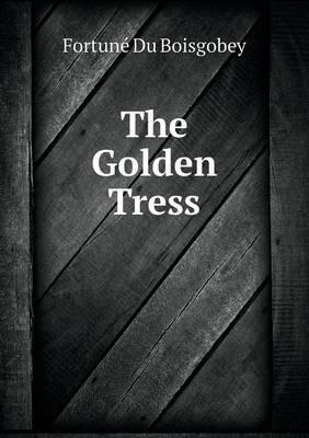The Golden Tress