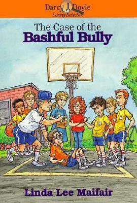 Case of the Bashful Bully