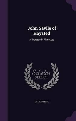 John Savile of Hayst...