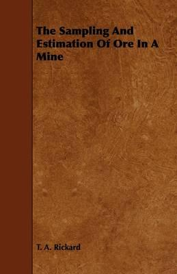 The Sampling and Estimation of Ore in a Mine