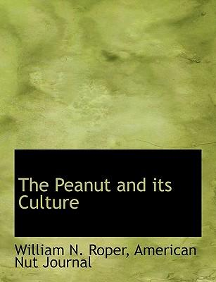 The Peanut and its Culture