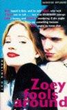 Zoey Fools Around