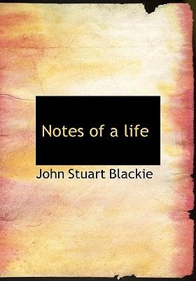 Notes of a Life