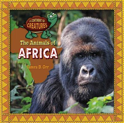 The Animals of Afric...