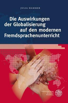 Die Auswirkungen Der Globalisierung Auf Den Modernen Fremdsprachenunterricht