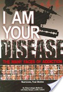 I Am Your Disease