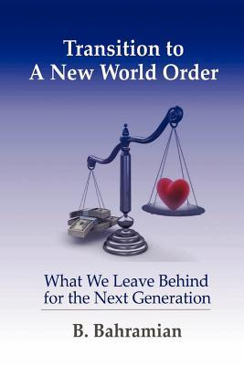 Transition to a New World Order