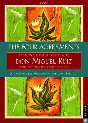 The Four Agreements 2009 Calendar