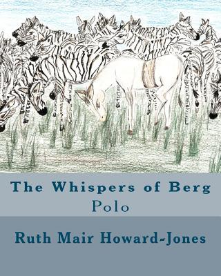 The Whispers of Berg