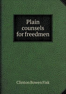 Plain Counsels for Freedmen