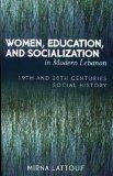Women, Education, and Socialization in Modern Lebanon