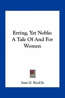 Erring, Yet Noble