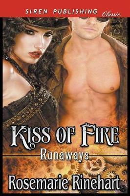 KISS OF FIRE RUNAWAYS 1 (SIREN