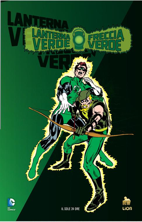 Lanterna Verde/Freccia Verde: Nessuno sfugga...