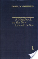 A handbook on the new law of the sea. 1 (1991)