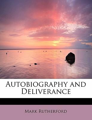Autobiography and Deliverance