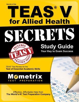 Secrets of the TEAS V for Allied Health Secrets