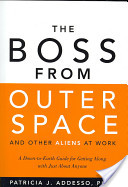 The Boss from Outer Space and Other Aliens at Work