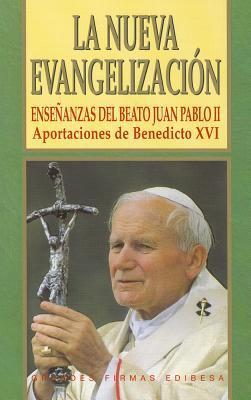 La Nueva Evangelizacion / The New Evangelization