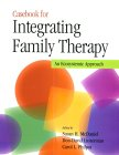 Casebook for Integrating Family Therapy