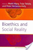 Bioethics and social reality