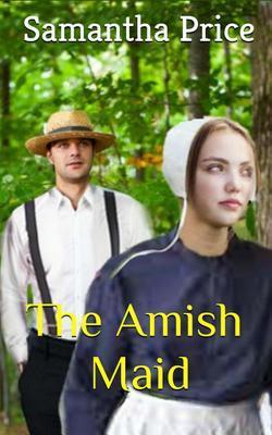 The Amish Maid