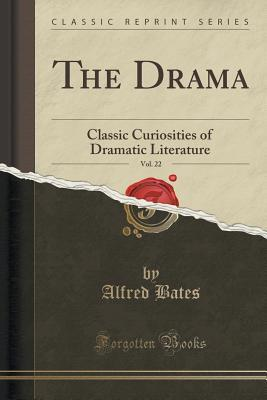 The Drama, Vol. 22