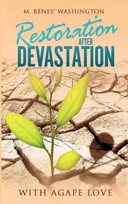 Restoration After Devastation