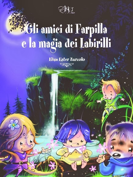 Gli amici di Farpilla e la magia dei Labirilli