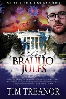 The Seduction of Braulio Jules (Life and Death Series)